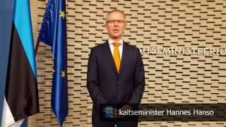 Kaitseminister Hannes Hanso tervitus