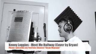 Kenny Loggins - Meet Me Halfway Cover By Bryan