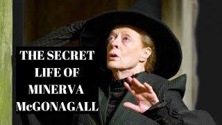 The Secret Life Of Minerva McGonagall