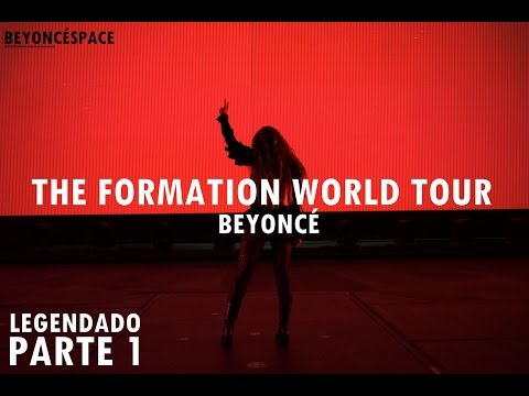 Beyoncé - The Formation World Tour DVD FanMade: Parte 1 (Legendado PT-BR)