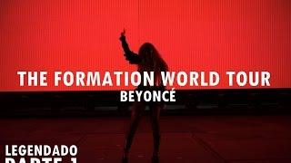 Beyoncé - The Formation World Tour DVD FanMade: Parte 1 (Legendado PT-BR)