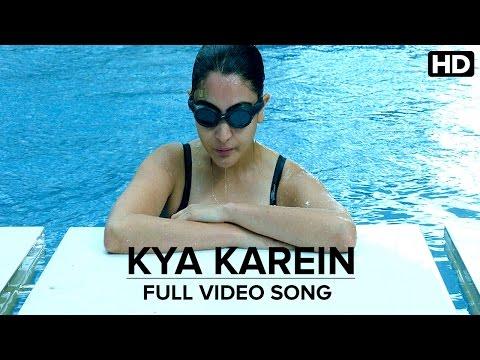 kya karein song lyrics