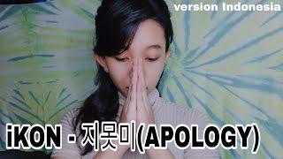 iKON - Apology Indonesian version cover by titafasma with lyrics