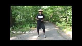 How to dance dancehall: TEK WEH YUHSELF - Blacka Di Danca