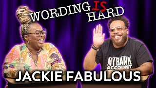 Jackie Fabulous VS Tahir Moore - WORDING IS HARD