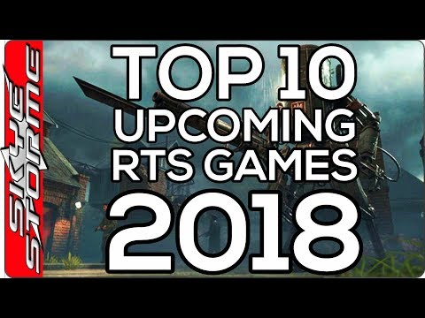 Top 10 REAL TIME STRATEGY Games 2018 - RTS War, Medieval, Sci-Fi and Fantasy Games