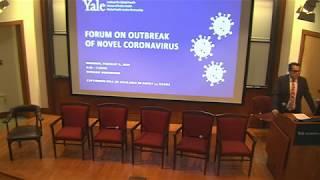Yale School of Public Health  Forum On Outbreak of Novel Coronavirus