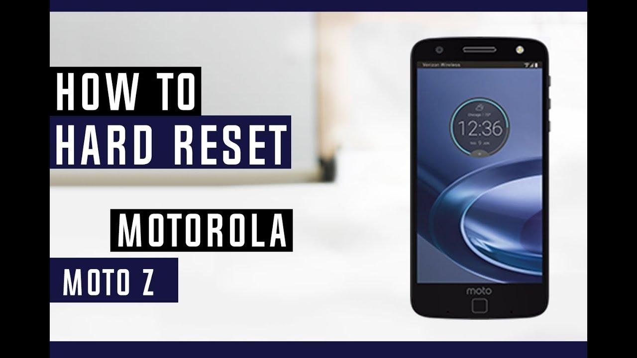 How To Hard Reset Motorola Moto Z Play Droid XT1635 - Swopsmart