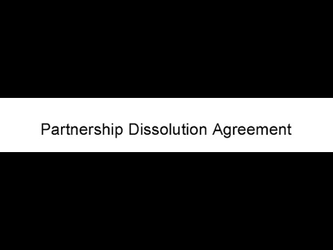 Partnership Dissolution Agreement  Youtube