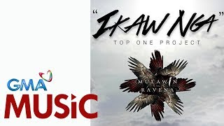 Ikaw Nga   Top One Project   Official Lyric Video