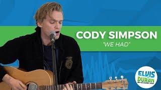 "Cody Simpson - ""We Had"" Acoustic | Elvis Duran Live"
