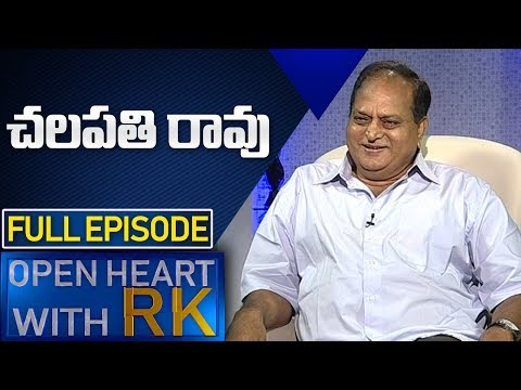 Actor Chalapathi Rao | Open Heart with RK | Full Episode | ABN Telugu