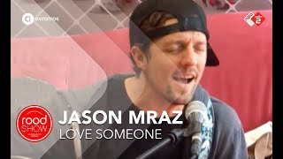 Jason Mraz - Love Someone (Live @ Roodshow)