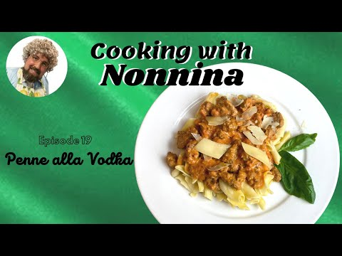 Cooking with Nonnina: Penne Alla Vodka