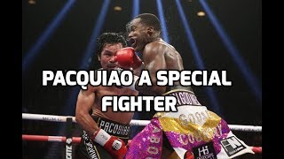 PACQUIAO IS A SPECIAL FIGHTER A UNIQUE TALENT