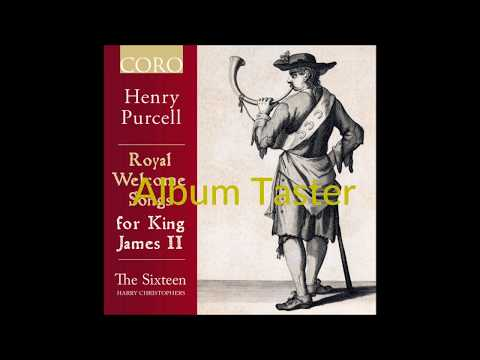 Purcell: Royal Welcome Songs for King James II Album Taster