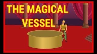 The Magical Vessel | Moral Stories for Kids | English Cartoon | Maha CartoonTV English