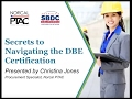 Secrets to Navigating the DBE Certification
