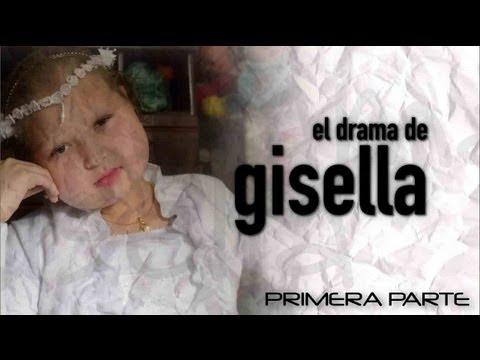 El Drama de Gisella - Primera Parte - Testigo Directo HD