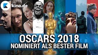 OSCARS 2018 - Die Nominierten für den Besten Film