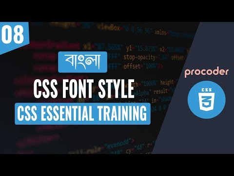 CSS Tutorial for Beginners in Bangla | CSS Font Style | Part 08 thumbnail