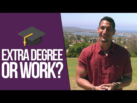 Extra Degree Or Work Experience?