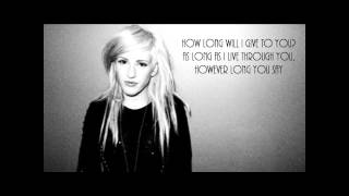 "Ellie Goulding ""How Long Will I Love You"" lyrics"