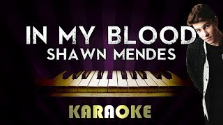 Shawn Mendes - In My Blood | HIGHER Key Piano Karaoke Instrumental Lyrics Cover Sing Along