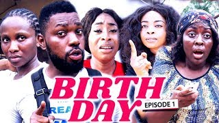 BIRTH DAY Chapter 1 - LATEST 2019 NIGERIAN NOLLYWOOD MOVIES