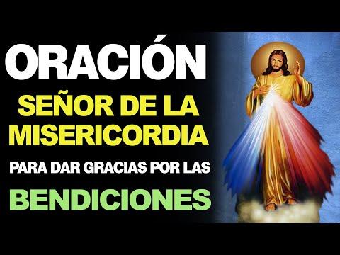 🙏 Oración al Señor de la Misericordia PARA DAR GRACIAS POR LAS BENDICIONES 🙇