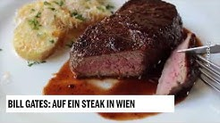 Bill Gates: Auf ein Steak in Wien