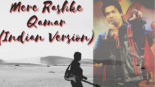 Mere Rashke Qamar   Indian Version   New  Lyr   Ravi Tripathi Official