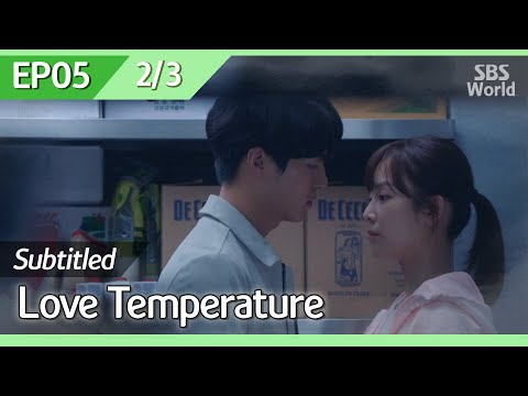 [CC/FULL] Love Temperature EP05 (2/3)   사랑의온도