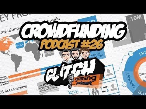 Glitch Podcast - Episódio 26 - Crowdfunding