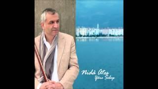 Nida Ateş - Kaldır Nikabını Görem Yüzünü (Official Audio)