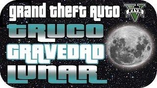 GTA 5 - EPIC! TRUCO GRAVEDAD LUNAR ! PARA PS3 Y XBOX360 -  [GTA V ]