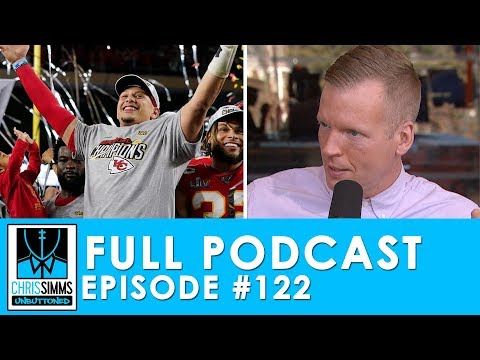 Super Bowl 2020: Mahomes prevails & second-guessing Shanahan | Chris Simms Unbuttoned (Ep. 122 FULL)