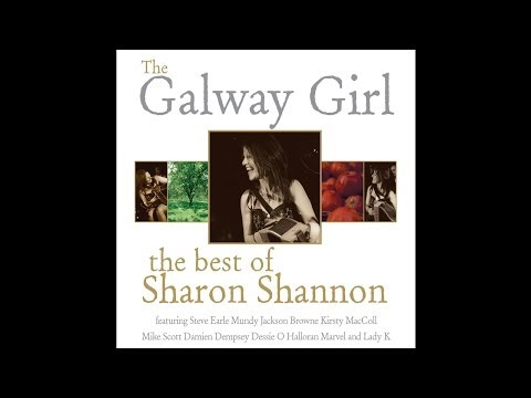 Sharon Shannon feat. Steve Earle - The Galway Girl [Audio Stream]