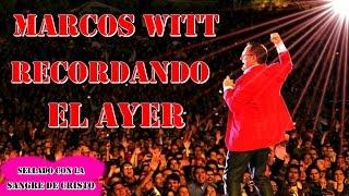 1 HORA DE  LO MEJOR DE MUSICA CRISTIANA CON MARCOS WITT 1