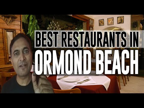 Best Restaurants And Places To Eat In Ormond Beach, Florida FL