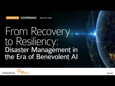 From Recovery to Resilience: Disaster Management in the Era of Benevolent AI (webinar)