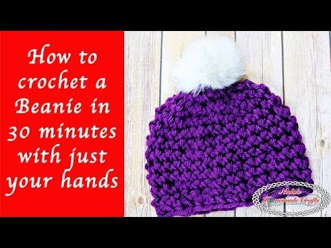 How to crochet a Beanie in 30 minutes with just your hands - YouTube d815fc19ae1
