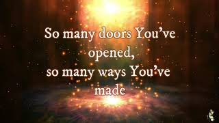 Todd Galbert - Lord You Are Good   Lyrics