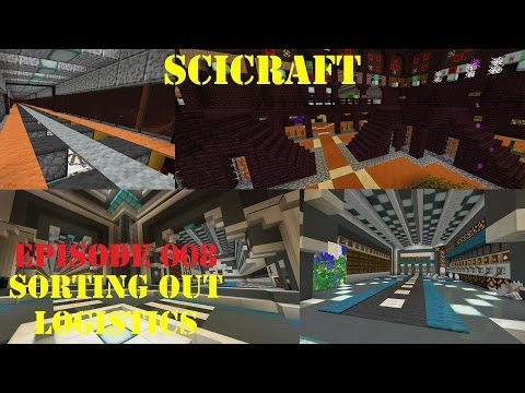 [SciCraft] Episode 008 - Sorting out Logistics
