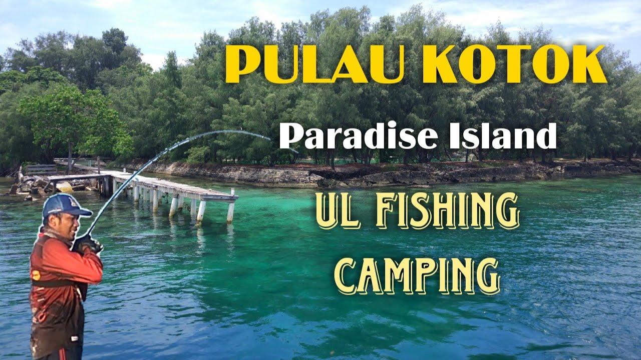 Spot mancing di Pulau Kotok dan Jelajah Pulau seribu ...