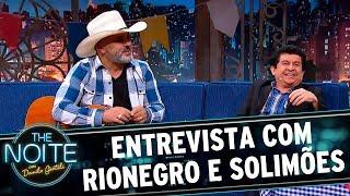Entrevista com Rionegro e Solimões | The Noite (29/06/17)