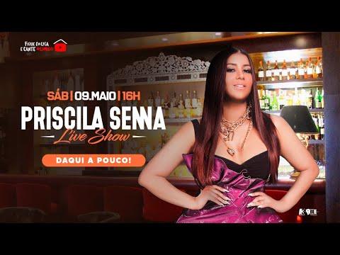 Priscila Senna - Live Show