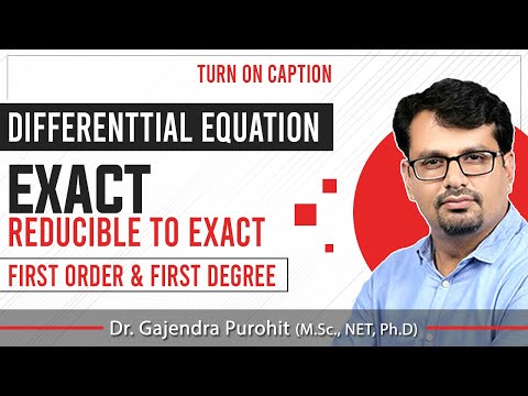 Exact and Reducible to Exact differential equation of first order