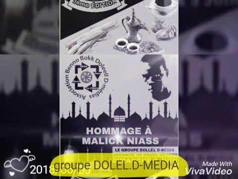 groupe DOLEL.D-MEDIA.L'OFFICIEL organisé ndogou hommage à malick niasse yalla na yalle nangou nane y