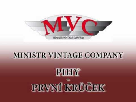 Ministr Vintage Company - Pihy - První Krůček.wmv